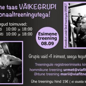 Väikegrupi personaaltreeningud teisipäeviti ja neljapäeviti kell 10:00 ja 18:00